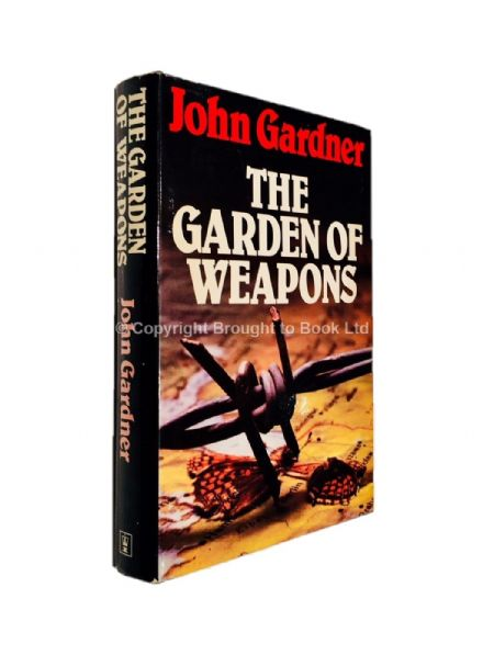 The Garden of Weapons Signed by John Gardner First Edition Hodder & Stoughton 1980